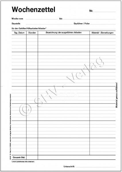 Wochenzettel - Block, 100 Blatt, DIN A4 mit viel Platz zur Erfassung der Arbeitsleistung