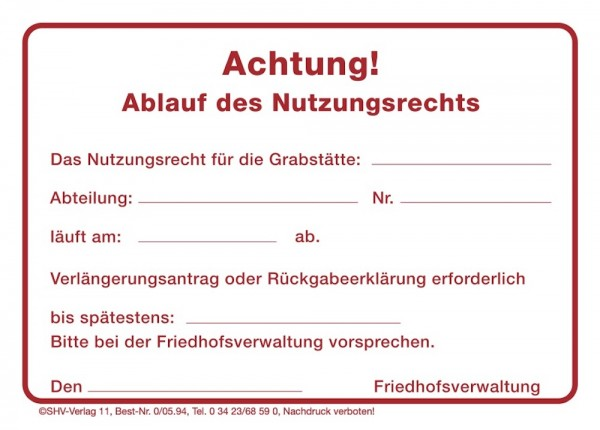 "100 PVC-Aufkleber ""Achtung Ablauf des Grabnutzungsrechtes"""